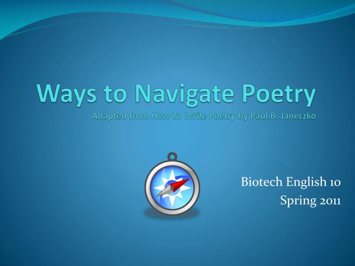 ways to navigate poetry adapted from how to write poetry by paul b janeczko n.