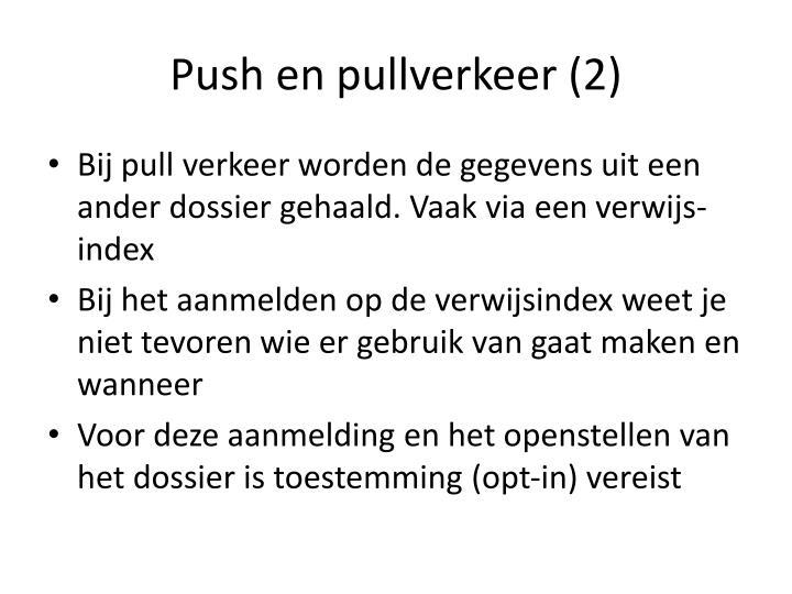 Push en pullverkeer (2)