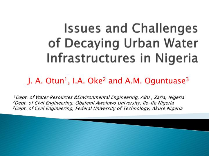 issues and challenges of decaying urban water infrastructures in nigeria n.