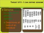 target 11 i can define genome