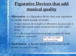 figurative devices that add musical quality
