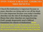 even today s healthy churches need renewal