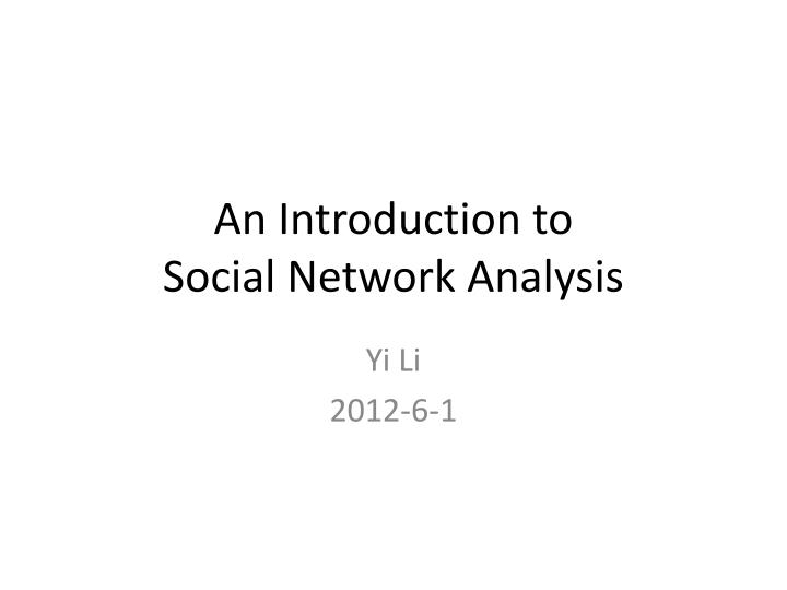 an introduction to social network analysis n.