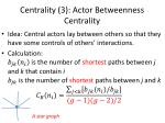 centrality 3 actor betweenness centrality