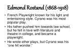 edmond rostand 1868 1918