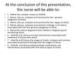 at the conclusion of this presentation the nurse will be able to