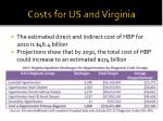 costs for us and virginia