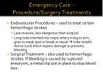 emergency care procedure surgery treatments
