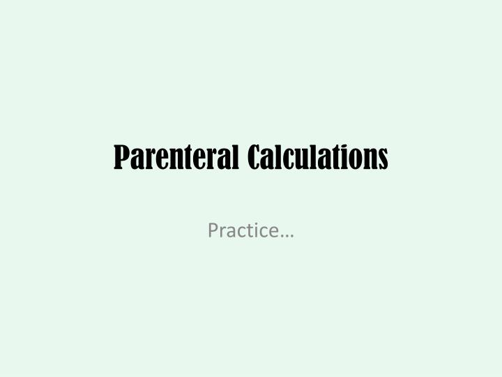 parenteral calculations n.