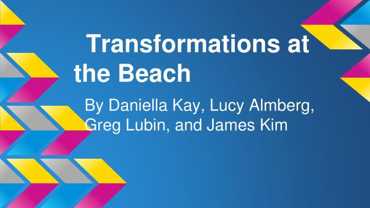 transformations at the beach n.