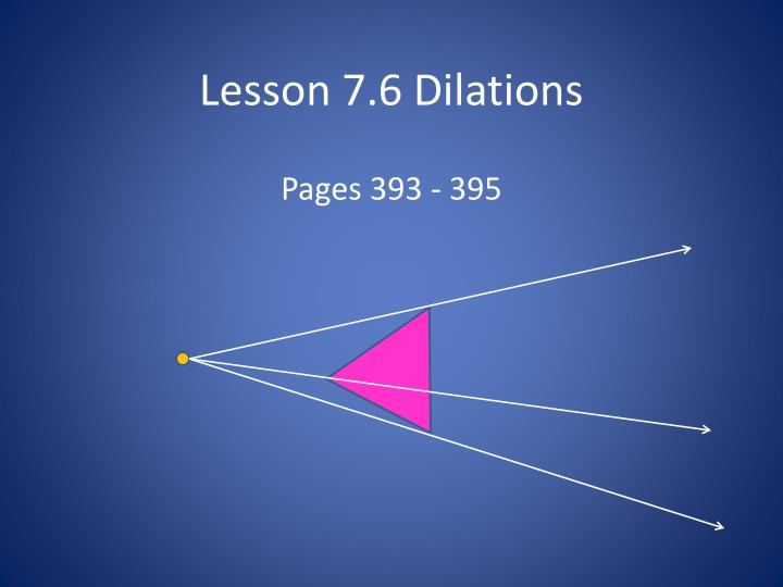 lesson 7 6 dilations n.