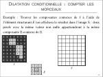 dilatation conditionnelle compter les morceaux5