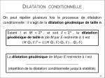 dilatation conditionnelle4