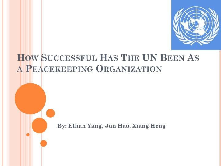 how successful has the un been as a peacekeeping organization n.