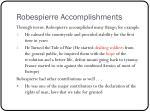 robespierre accomplishments