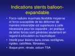 indications stents balloon expandable