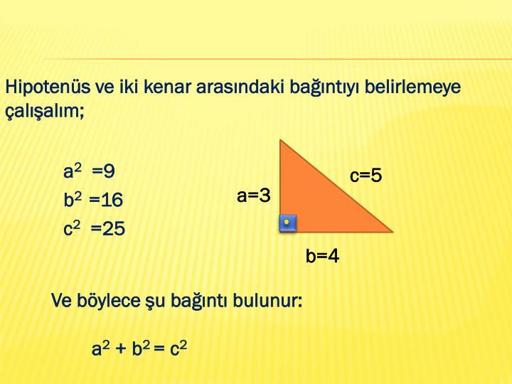 Hipotenüs ve iki kenar arasındaki bağıntıyı belirlemeye
