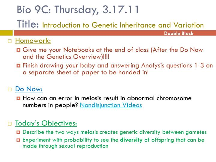 bio 9c thursday 3 17 11 title introduction to genetic inheritance and variation n.