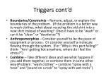 triggers cont d2