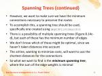 spanning trees continued