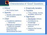 characteristics of good questions