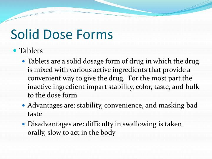 Solid Dose Forms