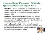 evidence based databases critically appraised decision support tools