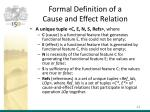 formal definition of a cause and effect relation