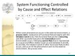 system functioning controlled by cause and effect relations