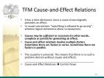 tfm cause and effect relations