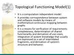 topological functioning model 1