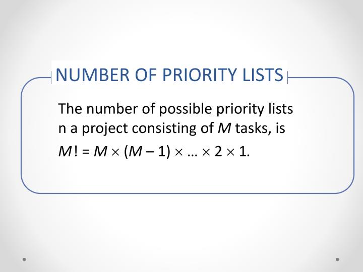 NUMBER OF PRIORITY LISTS