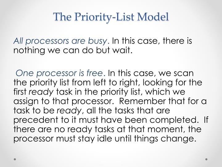 The Priority-List Model