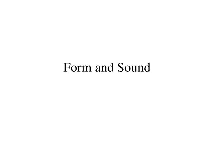 form and sound n.