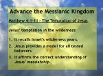 advance the messianic kingdom1