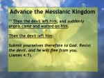 advance the messianic kingdom101