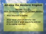advance the messianic kingdom106