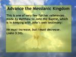 advance the messianic kingdom111
