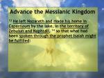 advance the messianic kingdom112