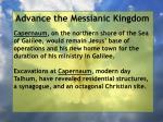 advance the messianic kingdom118