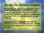advance the messianic kingdom120