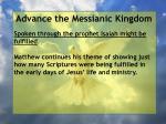 advance the messianic kingdom121