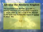 advance the messianic kingdom123