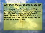 advance the messianic kingdom125
