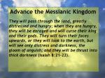 advance the messianic kingdom126