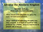 advance the messianic kingdom138