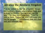 advance the messianic kingdom140