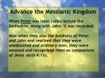 advance the messianic kingdom147