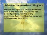 advance the messianic kingdom156