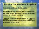 advance the messianic kingdom159